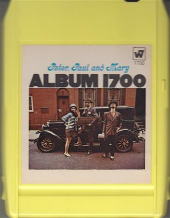 PETER, PAUL & MARY 1700 8 track tape