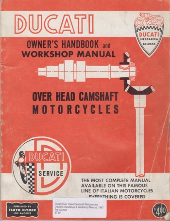 Ducati Over Head Camshaft Motorcycles
