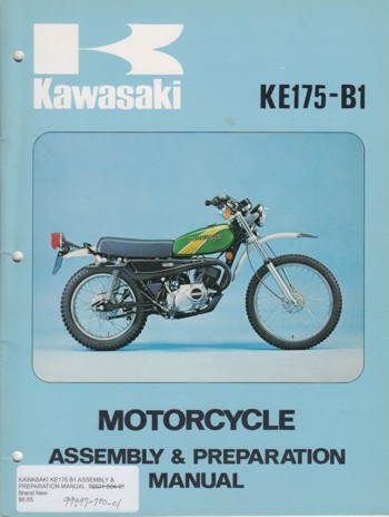 KAWASAKI KE175 B1 ASSEMBLY & PREPARATION MANUAL  99931-504-01