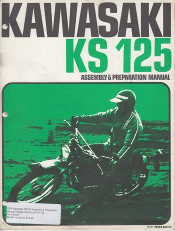 1974 Kawasaki KS125 Assembly & Preparation Manual