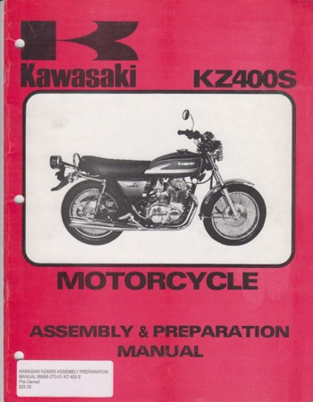 KAWASAKI KZ400S ASSEMBLY PREPARATION MANUAL